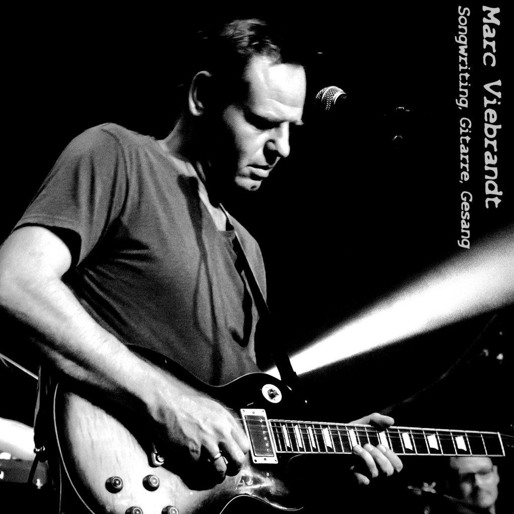 Marc Viebrandt (Songwriting, Gitarre, Gesang)